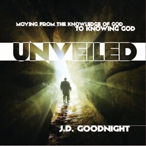 Unveiled by JD Goodnight
