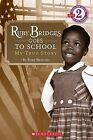 Ruby Bridges Goes to School: My True Story by Ruby Bridges (Paperback / softback, 2009)
