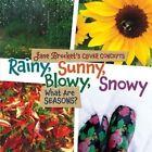 Rainy Sunny Blowy Snowy What Are Seasons? 9781467702317 by Jane Brocket