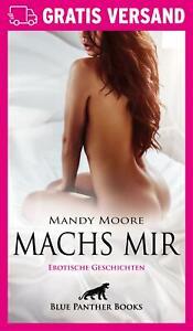 Machs mir | Erotischer Roman von Mandy Moore | blue panther books