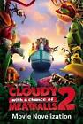 Cloudy with a Chance of Meatballs 2 Movie Novelization (2013, Taschenbuch)
