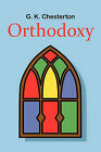 Orthodoxy by G. K. Chesterton (Paperback, 2010)