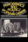 Performance and Politics in Popular Drama: Aspects of Popular Entertainment in Theatre, Film and Television, 1800-1976 by Cambridge University Press (Paperback, 1981)