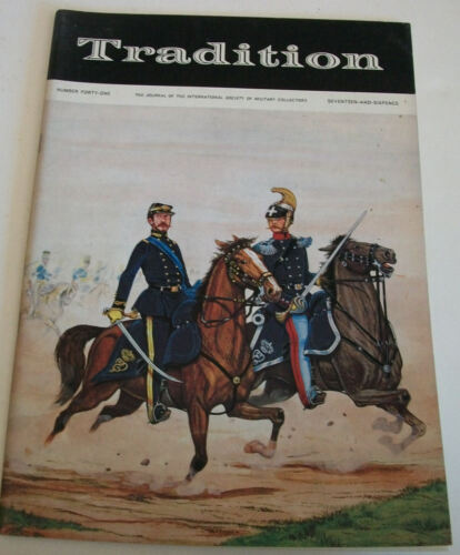 EN ANGLAIS «TRADITION» journal International Society of Military Collectors n°41