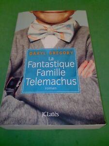 La-fantastique-famille-Telemachus-Daryl-Gregory-JC-Lattes