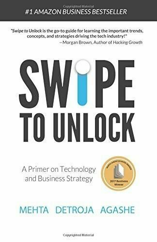 Swipe To Unlock The Non Coder S Guide To Technology And The Business Strategy Behind It By Neel Mehta Parth Detroja And Aditya Agashe 2017 Trade Paperback For Sale Online Ebay