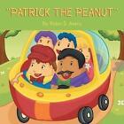 ''Patrick the Peanut'' by Robin D Avery (Paperback / softback, 2014)