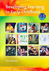 Developing Learning in Early Childhood by Tina Bruce (Paperback, 2004)