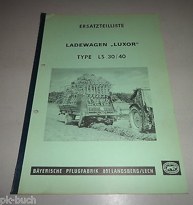 Punctual Parts Catalog/spare List Loading Wagon Luxor Ls 30/40 Bayrische Pflugfabrik Nourishing Blood And Adjusting Spirit Farming & Agriculture