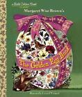 The Golden Egg Book von Margaret Wise Brown und Leonard Weisgard (2015, Gebundene Ausgabe)