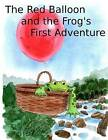The Red Balloon and Frog's First Adventure by Nicholas Alan (Paperback / softback, 2012)