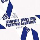 Crooks, Crime & Corruption by Horsepower Productions (CD, Apr-2016, Tempa)