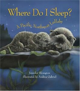 Where-Do-I-Sleep-A-Pacific-Northwest-Lullaby