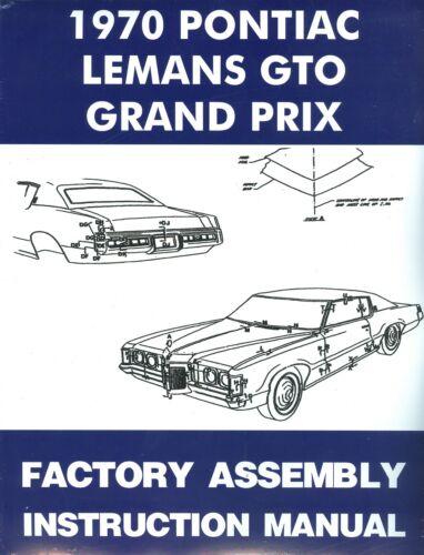 1970 GTO//TEMPEST//LEMANS//GRAND PRIX  ASSEMBLY MANUAL