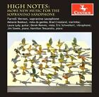 High Notes: More New Music for Sopranino Saxophone (CD, Aug-2011, Centaur Records)