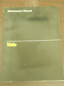 Yale-Maintenance-Manual-For-Lift-Truck-Models-MPW-MLW-MPE-MPC-MTR