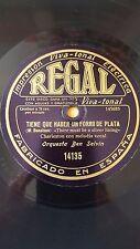 JAZZ 78 rpm RECORD Regal ORQ BEN SELVIN Tiene que haber un forro de plata /...