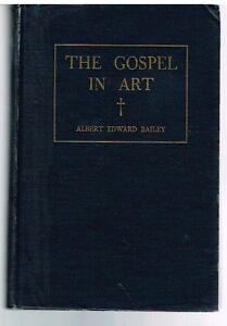 Gospel-In-Art-by-Albert-Bailey-1946-Rare-Antique-Book