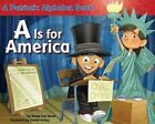 a Is for America. . .