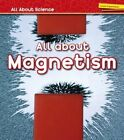 All about Magnetism by Angela Royston (Hardback, 2016)