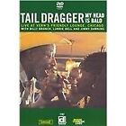 Tail Dragger - My Head Is Bald (Live at Vern's Friendly Lounge/Live Recording/+DVD, 2006)