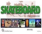 Skateboard Retrospective: A Collector's Guide by Rhyn Noll (Hardback, 2000)