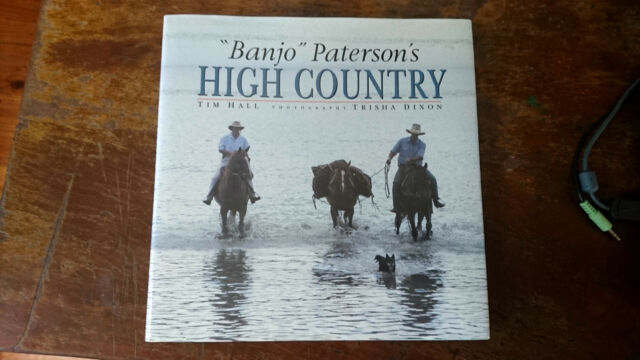 Banjo  Paterson's High Country by Tim Hall (Hardback/dj 1989)