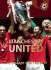 Manchester United: The Biggest and the Best by Illugi Jokulsson (Hardback, 2014)