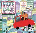 City Kitty Cat by Steve Webb (Hardback, 2015)