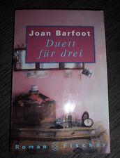 Duett für drei - Joan Barfoot (Roman Fischer 1996)