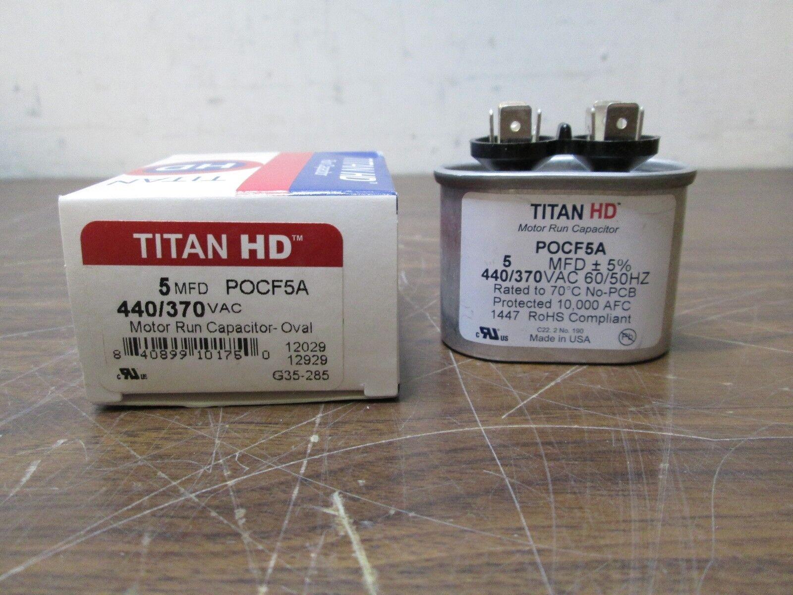 TITAN HD Motor Run Capacitor 5 MFD 440V 50//60Hz Oval POCF5A Free Shipping