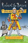 Robert the Bruce and All That by Allan Burnett (Paperback, 2006)