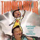 Thunder Boy Jr von Sherman Alexie (2016, Gebundene Ausgabe)
