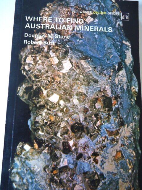 WHERE TO FIND AUSTRALIAN MINERALS..DOUGLAS STONE..1972.. PERIWINKLE PUB.SERIES