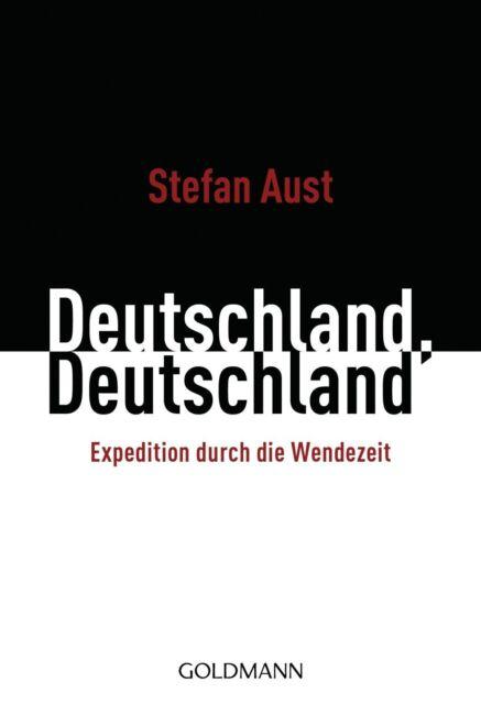 Deutschland, Deutschland von Stefan Aust (2011, Taschenbuch) UNGELESEN