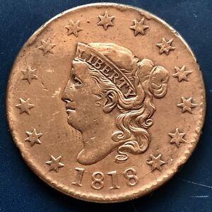 1818 Large Cent Coronet Head One Cent 1c Better Grade XF - AU Details #9068