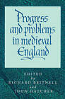 Progress and Problems in Medieval England: Essays in Honour of Edward Miller by Cambridge University Press (Paperback, 2002)