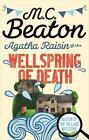 Agatha Raisin and the Wellspring of Death von M. C. Beaton (2010, Taschenbuch)