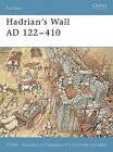 Hadrian's Wall AD 122-410 by Nic Fields (Paperback, 2003)