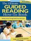 Ultimate Guided Reading How-to Book: Building Literacy Through Small-Group Instruction by SAGE Publications Inc (Paperback, 2009)