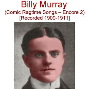 billy murray encore 2 the ragtime era phonograph recording
