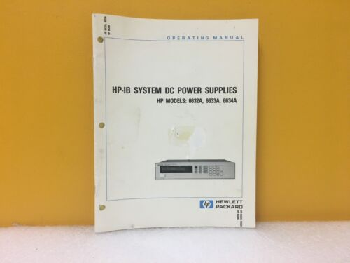 HP 6633A Agilent 5957-6360 HP-IB System DC Power Supplies 6634A 6632A