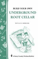 Build Your Own Underground Root Cellar By Phyllis Hobson, (paperback), Storey Pu on sale