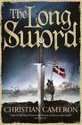 The Long Sword by Christian Cameron (Hardback, 2014)
