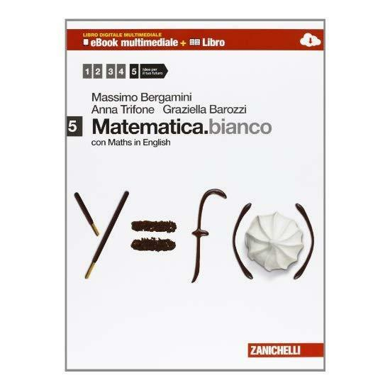 9788808800046 Matematica.bianco. Con Maths in english. Con e-boo... superiori: 5