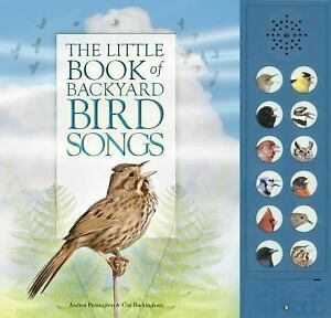 the little book of backyard bird songs by andrea pinnington 2016 rh ebay com Western North America PA Birds Picture Guide