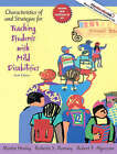 Characteristics of and Strategies for Teaching Students with Mild Disabilities by Martin Henley, Roberta S. Ramsey, Robert F. Algozzine (Paperback, 2008)