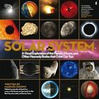 The Solar System: A Visual Exploration of the Planets, Moons, and Other Heavenly Bodies That Orbit Our Sun by Marcus Chown (Hardback, 2011)