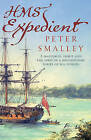 HMS Expedient by Peter Smalley (Paperback, 2006)