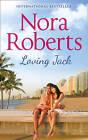 Loving Jack by Nora Roberts (Paperback, 2015)